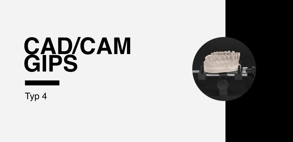 CAD/CAM Gips Typ 4